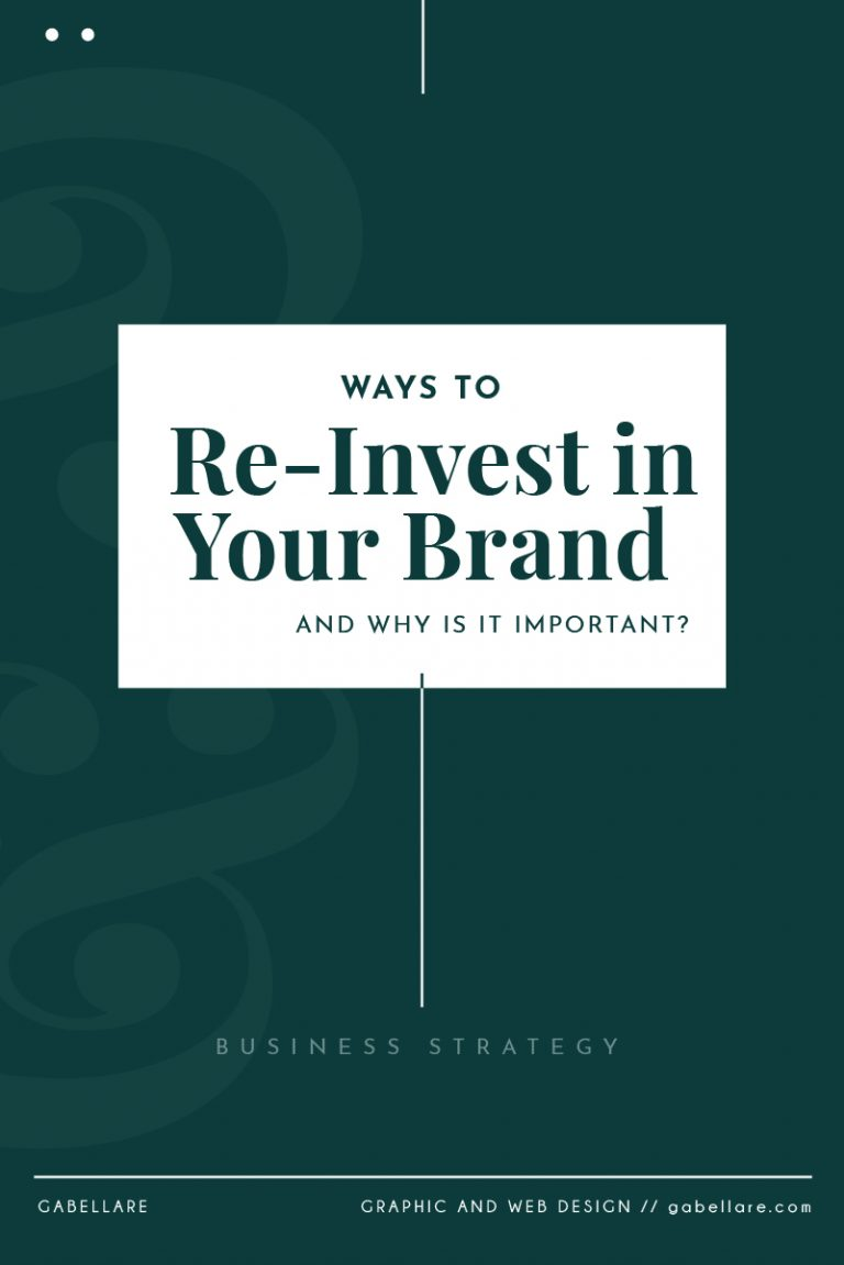 Read more about the article Ways to Re-Invest in your Brand and Why is it Important?